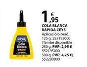 Oferta de Cola blanca ceys por 1,95€