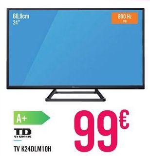 Oferta de TV K24DLM10H TDSYSTEMS por 99€