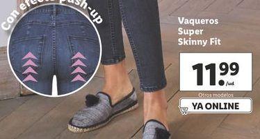Oferta de Vaqueros super Skinny fit  por 11,99€