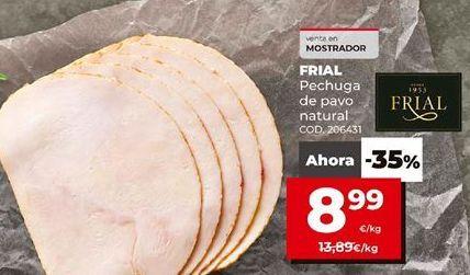 Oferta de Pechuga de pavo Frial por 8,99€