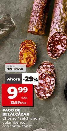 Oferta de Chorizo ibérico Pago de Belalcázar por 9,99€