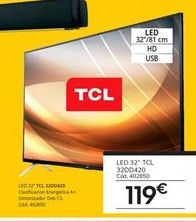 Oferta de Tv led 32'' TCL por 119€
