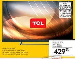 Oferta de Tv led 55'' TCL por 429€
