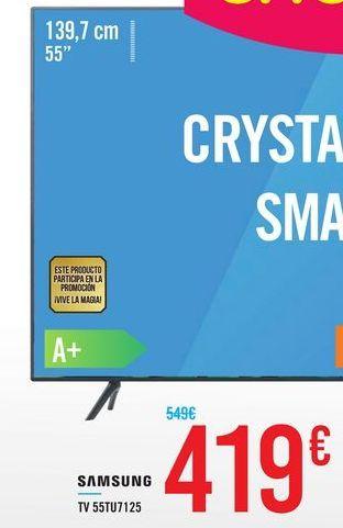 Oferta de TV 55TU7125 SAMSUNG por 419€