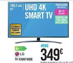 Oferta de TV 43UN74006 LG por 349€