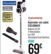 Oferta de Aspirador sin cable CICLODAILY THOMSON por 69€