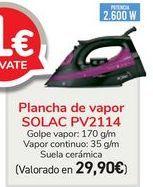 Oferta de Plancha de vapor SOLAC PV2114  por 29,9€