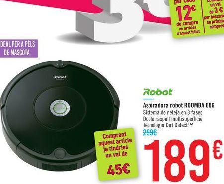 Oferta de Aspirador robot ROOMBA 606 iRobot  por 189€