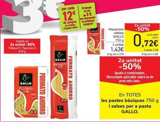 Oferta de En TODAS las pastas básicas y salsas para pasta GALLO por