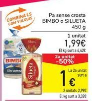 Oferta de Pan sin corteza BIMBO o SILUETA  por 1,99€