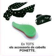 Oferta de En TODOS los accesorios de cabello PONETTE por