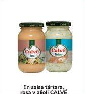 Oferta de En salsa tártara rosa y alioli CALVÉ por