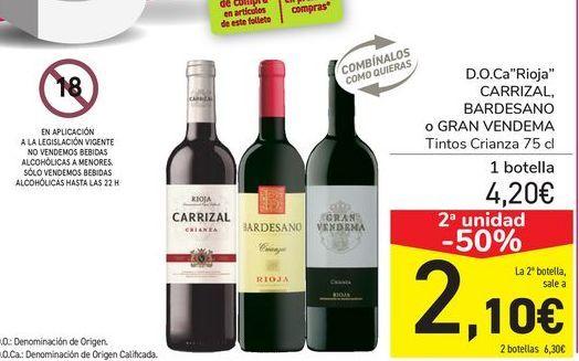 Oferta de D.O.Ca Rioja CARRIZAL, BARDESANO O gRAN VENDEMA Tinto Crianza  por 4,2€