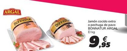 Oferta de Jamón cocido extra o pechuga de pavo BONNATUR ARGAL por 9,95€