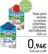 Oferta de Nata para montar o cocinar CENTRAL LECHERA ASTURIANA  por 0,92€