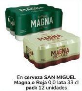 Oferta de En cerveza SAN MIGUEL magna o roja  por
