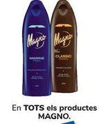 Oferta de En TODOS los productos MAGNO  por