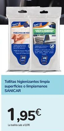 Oferta de Tollitas higienizantes limpia superficies o limpiamanos SANICAR por 1,95€