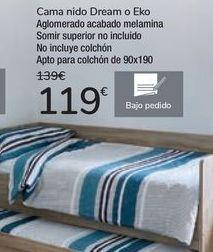 Oferta de Cama nido Dream o Eko  por 119€