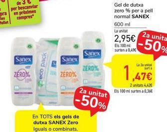 Oferta de En TOTS els gels de dutxa SANEX Zero iguals o combinades por