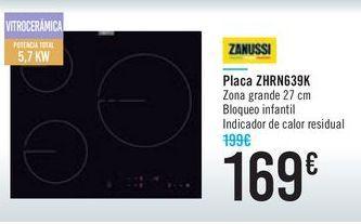 Oferta de Placa ZHRN639K Zanussi  por 169€