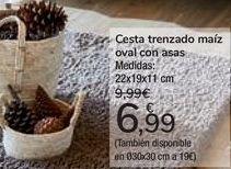 Oferta de Cesta tranezado Maíz oval con asas  por 6,99€