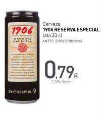 Oferta de Cerveza 1906 por 0,79€
