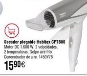 Oferta de Secador de viaje HABITEX CP7800 1600W por 15,9€