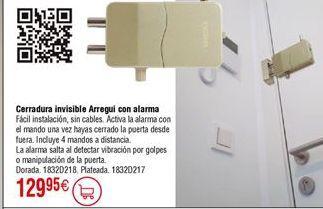 Oferta de Ceradura invisible ARREGUI con alarma por 129,95€