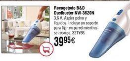 Oferta de Aspirador de mano BLACK&DECKER Dustbuster NW-3620-N por 39,95€