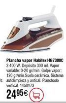 Oferta de Plancha vapor 2400 W HABITEX HG7300C por 24,95€