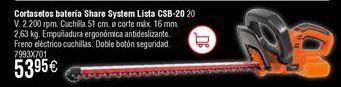 Oferta de Cortasetos a batería Share System LISTA CSB-20 por 53,95€