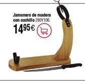 Oferta de Jamonero de madera con cuchillo por 14,95€