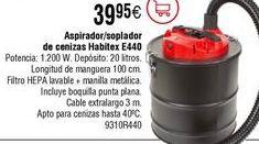 Oferta de Aspirador de cenizas HABITEX E440 por 39,95€