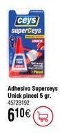 Oferta de Adhesivo instantáneo CEYS Superunick pincel, 5gr por 6,1€