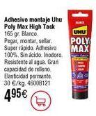 Oferta de Adhesivo UHU Poly Max High Tack blanco por 4,95€
