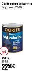 Oferta de Pintura anticalórica Oxirite por 22,5€