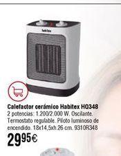 Oferta de Calefactor cerámico Habitex por 29,95€