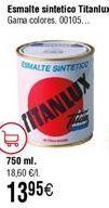 Oferta de Esmalte sintético Titanlux  por 13,95€