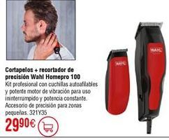 Oferta de Cortapelos + barbero WAHL Home Pro combo 100 por 29,9€