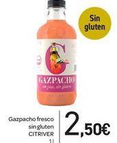 Oferta de Gazpacho fresco sin gluten CITRIVER por 2,5€