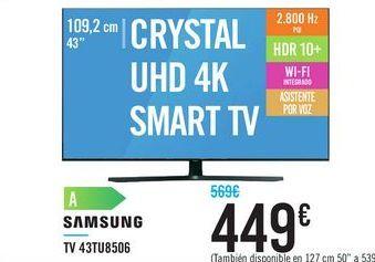 "Oferta de TV 43"" CRYSTAL UHD 4K SMART TV 43TU8506 SAMSUNG por 449€"