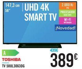 """Oferta de TV 58"""" UHD 4K SMART TV 58UL3063DG TOSHIBA por 389€"""