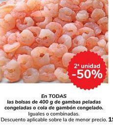 Oferta de En TODAS las bolsas de 400g de gambas peladas congeladas o cola de gambón congelado por