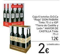 Oferta de Caja 6 botellas D.O.Ca Rioja DON FABIÁN Tinto o IGP Tierra de Castilla y León MAYOR DE CASTILLA Tinto  por 12€
