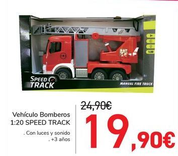 Oferta de Vehículo Bombero SPEED TRACK  por 19,9€