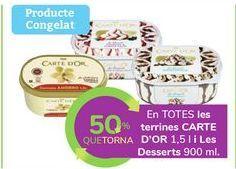 Oferta de En TODAS las tarrinas CARTE D'OR y Les Dessert por