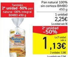 Oferta de Pan natural 100% sin corteza BIMBO por 2,25€