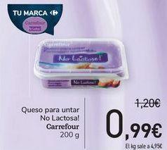 Oferta de Queso para untar No Lactosa! Carrefour por 0,99€