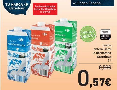 Oferta de Leche entera, semi o desnatada Carrefour  por 0,57€